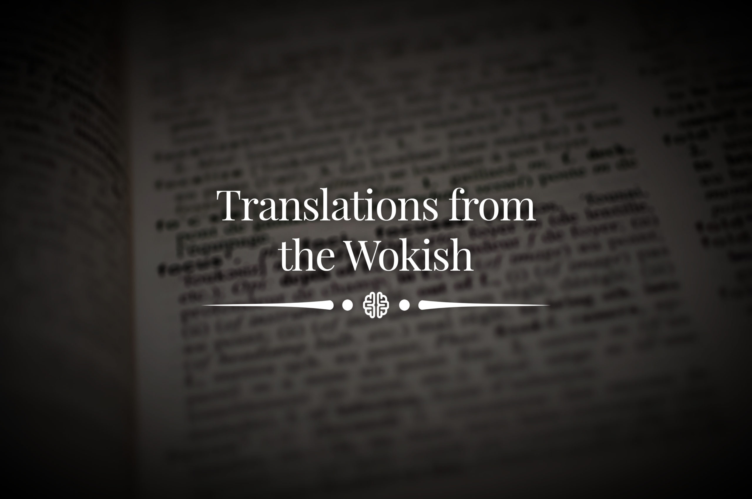 Translations from the Wokish